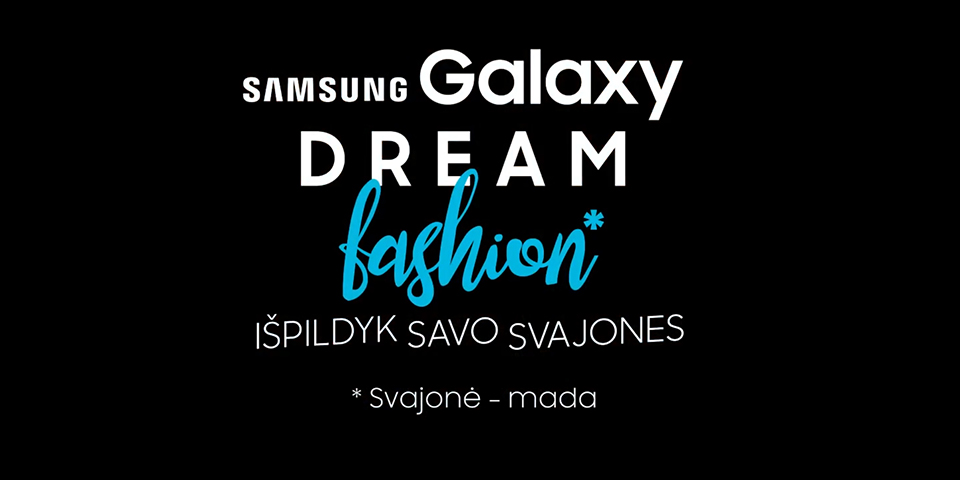 Make your dreams come true with Samsung!